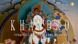 Khandro: Vrouwelijke Tibetaans Meester